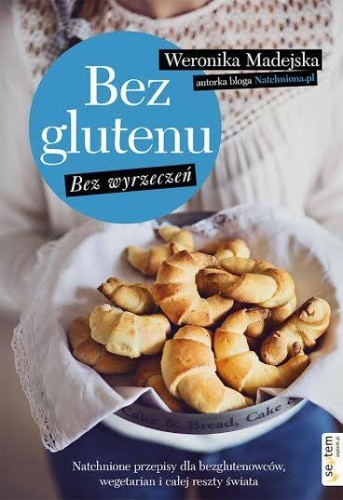 """Książka """"Bez glutenu"""" Weronika Madejska"""